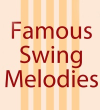 FAMOUS SWING MELODIES